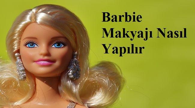 Barbie Makyajı Nasıl Yapılır