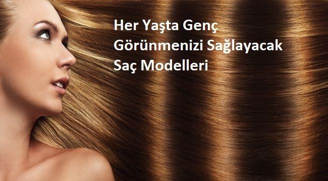 Her Yaşta Genç Görünmenizi Sağlayacak Saç Modelleri