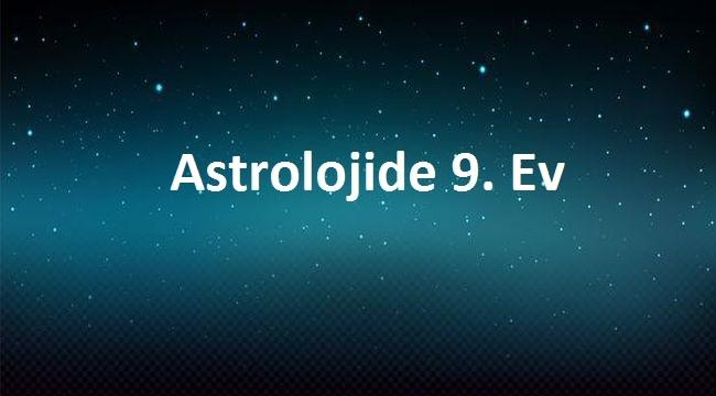 9. Ev Astrolojisi