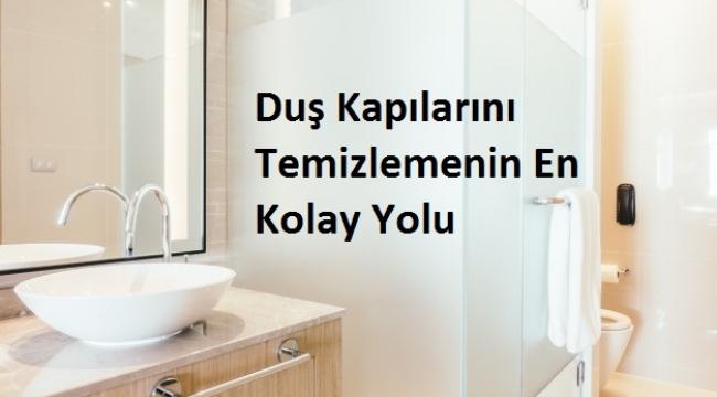 Duş Kapılarını Temizlemenin En Kolay Yolu